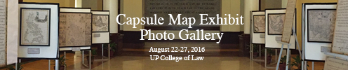 Capsule Map Exhibit Photo Gallery UP College of Law August 22-27 2016