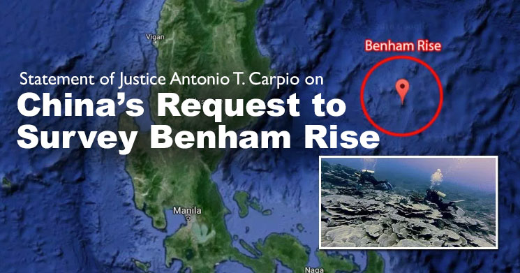 Statement of Justice Antonio T. Carpio On China's Request to Survey Benham Rise